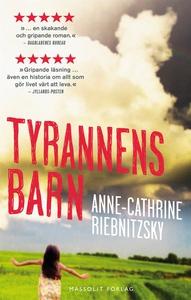 Tyrannens barn (e-bok) av Anne-Cathrine Riebnit