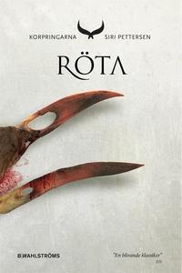 Korpringarna 2 - Röta (e-bok) av Siri Pettersen