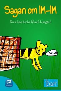 Sagan om IM-IM (e-bok) av Tova-Lee Aicha Khelil