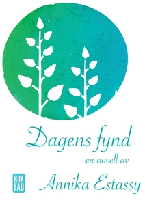 Dagens fynd (e-bok) av Annika Estassy