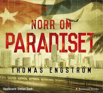 Norr om paradiset (ljudbok) av Thomas Engström