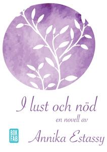 I lust och nöd (e-bok) av Annika Estassy