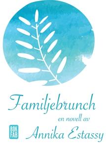 Familjebrunch (e-bok) av Annika Estassy