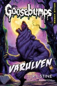 Goosebumps 2 - Varulven (e-bok) av R L Stine