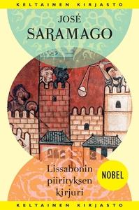Lissabonin piirityksen kirjuri (e-bok) av José