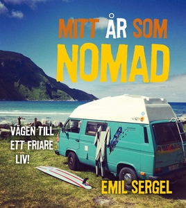Mitt år som nomad (e-bok) av Emil Sergel