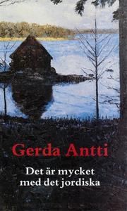 Det är mycket med det jordiska (e-bok) av Gerda