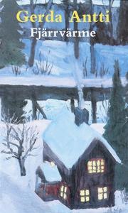 Fjärrvärme (e-bok) av Gerda Antti