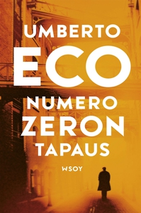 Numero Zeron tapaus (e-bok) av Umberto Eco