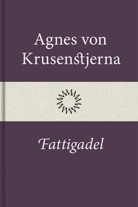 Fattigadel (e-bok) av Agnes von Krusenstjerna