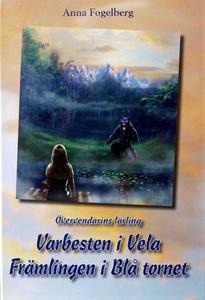 Varbesten i Vela /Fånge i Blå tornet (e-bok) av