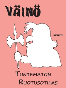 Väinö - Tuntematon ruotusotilas (e-bok) av Pasi