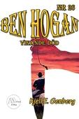 Ben Hogan - Nr 26 - Vinande död