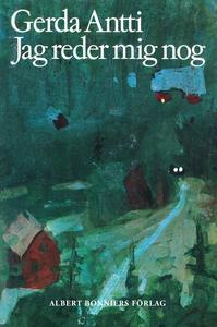 Jag reder mig nog (e-bok) av Gerda Antti