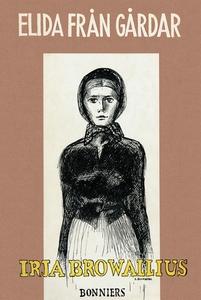 Elida från gårdar (e-bok) av Irja Browallius