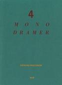 4 monodramer