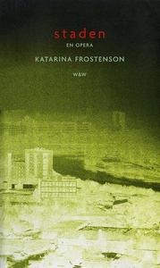 Staden : Libretto (e-bok) av Katarina Frostenso