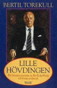 Lille hövdingen : Ett ömsint porträtt av Per Ec