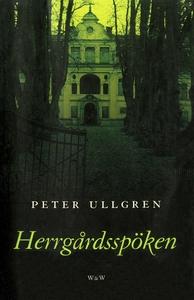 Herrgårdsspöken (e-bok) av Peter Ullgren