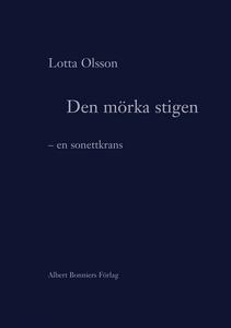 Den mörka stigen : En sonettkrans (e-bok) av Lo