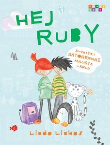 Hej Ruby : äventyr i datorernas magiska värld (