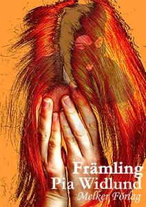 Främling (e-bok) av Pia Widlund
