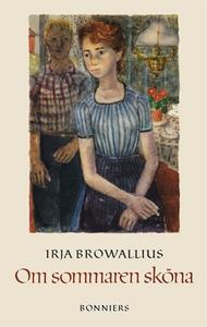 Om sommaren sköna (e-bok) av Irja Browallius