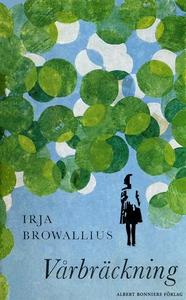 Vårbräckning (e-bok) av Irja Browallius
