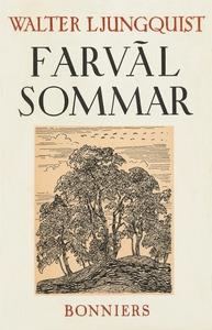 Farväl, sommar! (e-bok) av Walter Ljungquist