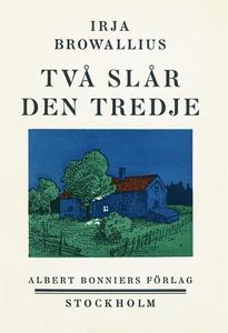 Två slår den tredje (e-bok) av Irja Browallius
