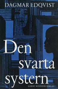 Den svarta systern (e-bok) av Dagmar Edqvist, D