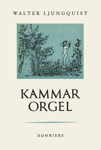 Kammarorgel (e-bok) av Walter Ljungquist