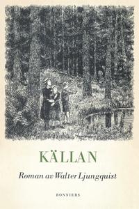 Källan (e-bok) av Walter Ljungquist