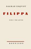 Filippa : Pjäs i tre akter