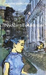 Nycklar till okänt rum (e-bok) av Walter Ljungq