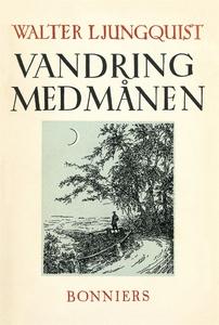 Vandring med månen (e-bok) av Walter Ljungquist