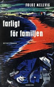 Farligt för familjen : En Hillmandeckare (e-bok