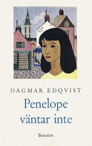 Penelope väntar inte (e-bok) av Dagmar , Dagmar
