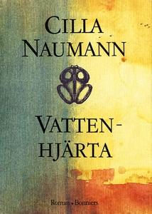 Vattenhjärta (e-bok) av Cilla Naumann