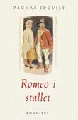 Romeo i stallet och andra noveller : Noveller