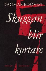 Skuggan blir kortare (e-bok) av Dagmar , Dagmar