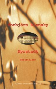 Myrstack : Berättelser (e-bok) av Torbjörn Elen