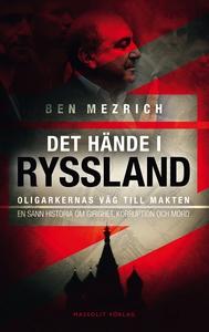 Det hände i Ryssland (e-bok) av Ben Mezrich