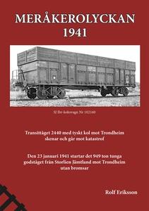 Meråkerolyckan - 1941 (e-bok) av Rolf Eriksson