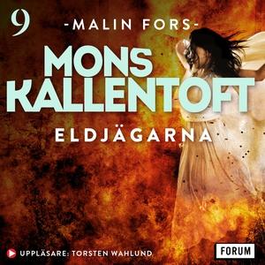 Eldjägarna (ljudbok) av Mons Kallentoft