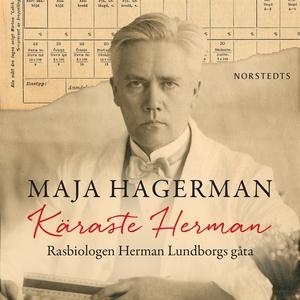 Käraste Herman : rasbiologen Herman Lundborgs g