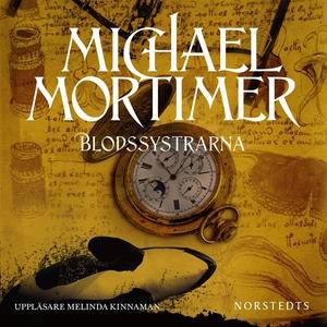 Blodssystrarna (ljudbok) av Michael Mortimer