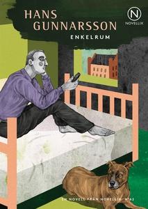 Enkelrum (ljudbok) av Hans Gunnarsson