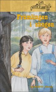 Främlingen i skogen (e-bok) av Lois Walfrid Joh