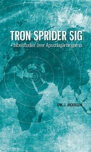 Tron sprider sig (e-bok) av Erik J Andersson